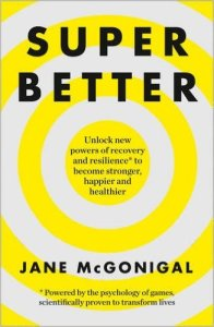 Super Better by Jane McGonigal